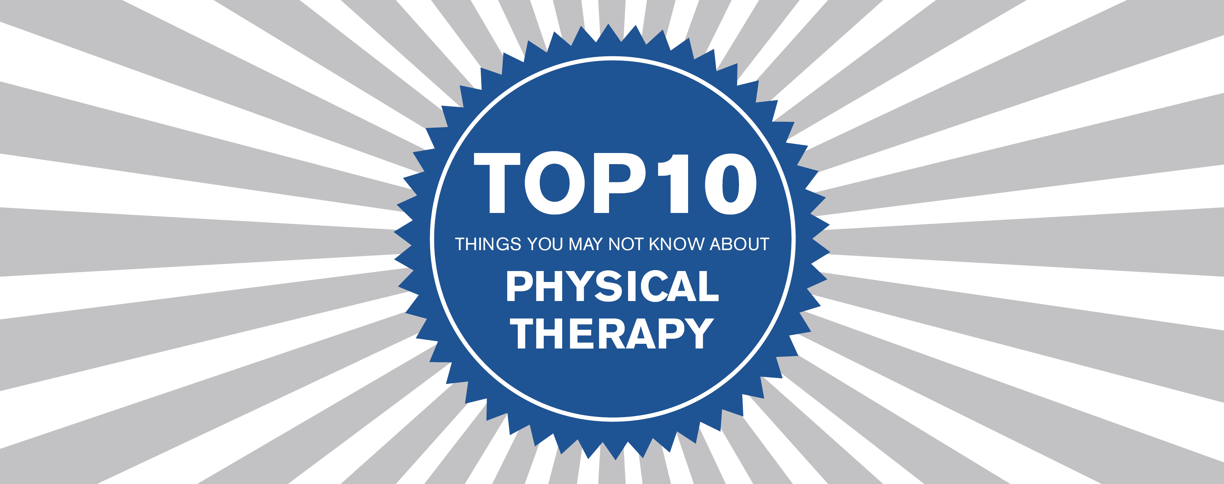 The Top 10 Things You Did Not Know About Physical Therapy