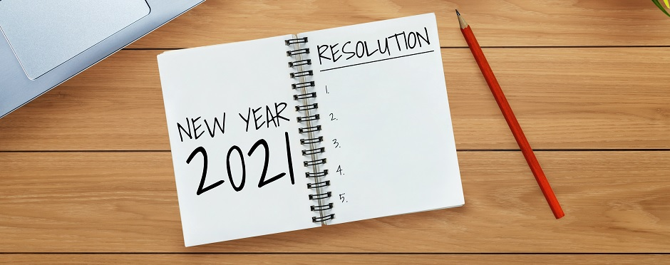 Goodbye 2020: Tips for Setting New Year's Resolutions in 2021